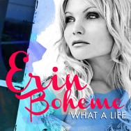 Erin Boheme – What A Life (Cover)