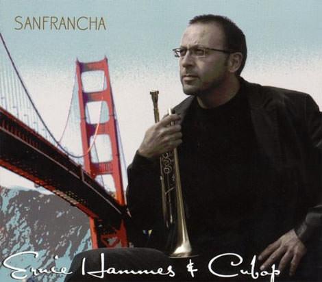 Ernie Hammes & Cubop - Sanfrancha