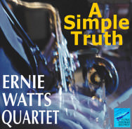 Ernie Watts Quartet – A Simple Truth (Cover)