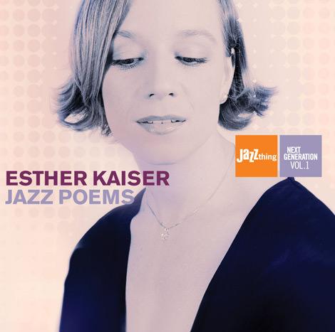 Esther Kaiser - Jazz Poems - Jazz thing & Blue Rhythm