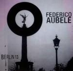 Federico Aubele - Berlin 13