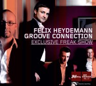 Felix Heydemann Groove Connection – Exclusive Freak Show