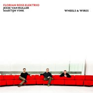 Florian Ross Elektrio - Wheels & Wires
