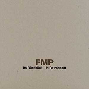 FMP Im Rückblick