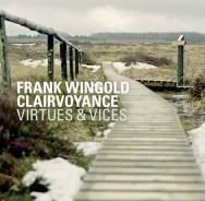 Frank Wingold Clairvoyance - Virtues & Vices