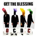 Get The Blessing - OC DC