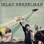 Gilad Hekselman – This Just In (Cover)