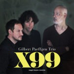 Gilbert Paeffgen Trio - X99 (Cover)