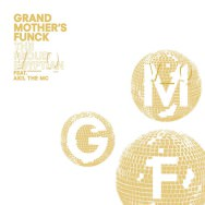 Grand Mother's Funck - The Proud Egyptian