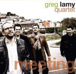Greg Lamy Quartet – Meeting (Cover)