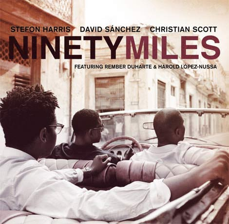 Harris/Sánchez/Scott - Ninety Miles