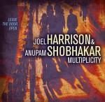 Joel Harrison & Anupam Shobhakar Multiplicity – Leave The Door Open (Cover)