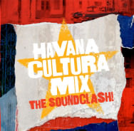 Havana Cultura Mix - The Soundclash
