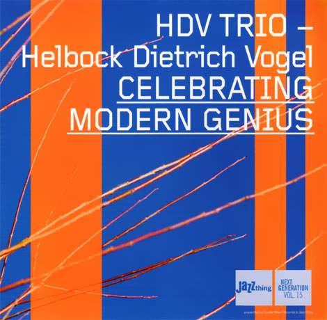 HDV Trio - Celebrating Modern Genius