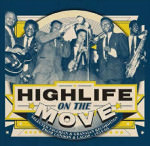 Erscheint im März: Highlife On The Move