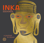 Inka Moods – A Portrait In Music (Cover)