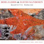 Bob James & David Sanborn – Quartette Humaine (Cover)
