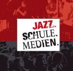 Jazz. Schule. Medien.