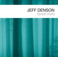 Jeff Denson - Secret World
