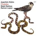 Joachim Kühn / Majid Bekkas / Ramon Lopez - Chalaba