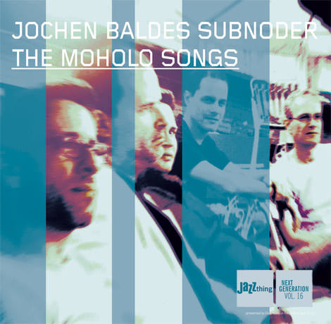 Jochen Baldes Subnoder - The Moholo Songs