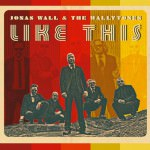 Jonas Wall & The Wallytones – Like This (Cover)