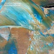 Jonathan Finlayson & Sicilian Defense – Moment & The Message (Cover)