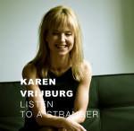 Karen Vrijburg – Listen To A Stranger (Cover)