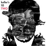 Keller's 10 – Two (Cover)