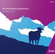 Kerberbrothers Alpenfusion - Rising Alps