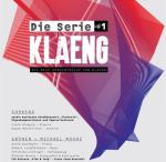 Am 11. März im Stadtgarten: KLAENG // Die Serie #1