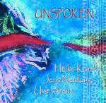 Kraske / Neufang / Arenz – Unspoken