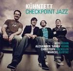 Kühntett - Checkpoint Jazz