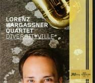 Lorenz Hargassner Quartet - Diversityville
