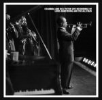 Louis Armstrong, The Complete Columbia And Rca Victor Live Recordings Of Louis Armstrong And The All Stars