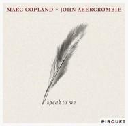 Marc Copland & John Abercrombie - Speak To Me