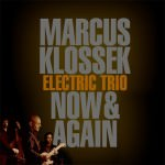 Marcus Klossek Electric Trio - Now & Again (Cover)