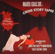 Mardi Gras.bb - Crime Story Tapes; Cover