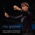 Maria Baptist & BuJazzO - City Grooves