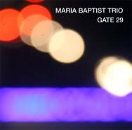 Maria Baptist Trio - Gate 29