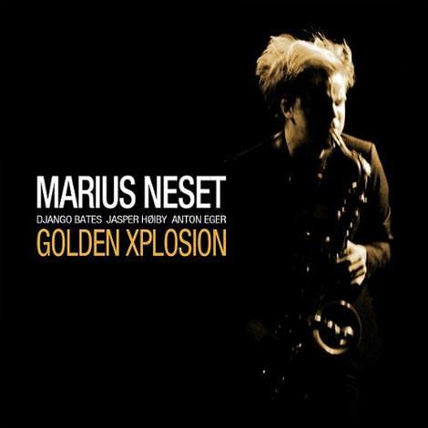 Marius Neset - Golden Explosion