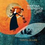 Martina Eisenreich Quartet – Contes De Lune (Cover)