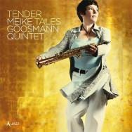 Meike Goosmann Quintet – Tender Tales (Cover)
