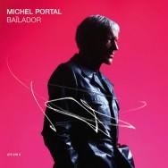 Michel Portal - Baïlador