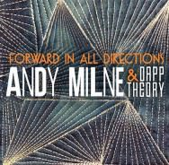 Andy Milne & Dapp Theory – Forward In All Directions (Cover)