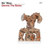 Mo' Blow – Gimme The Boots (Cover)