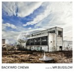Mr. Bugslow - Backyard Cinema (Cover)