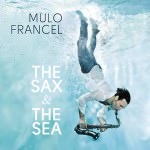 Mulo Francel – The Sax & The Sea (Cover)