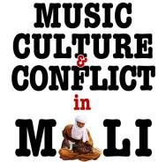 Music Culture & Conflict In Mali