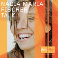 Nadia Maria Fischer - Talk